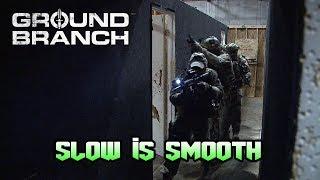 Video Ground Branch: Practice: Slow is Smooth.... MP3, 3GP, MP4, WEBM, AVI, FLV Desember 2018
