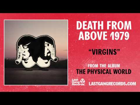 Tekst piosenki Death From Above 1979 - Virgins po polsku