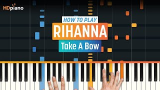 """Take A Bow"" by Rihanna 