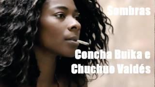 Download Lagu Sombras - Concha Buika e Chucho Valdés Mp3