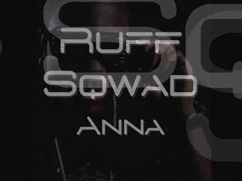 Ruff Sqwad - Anna (CD Version)