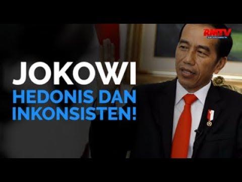 Jokowi Hedonis dan Inkonsisten