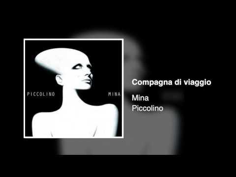 , title : 'Mina - Compagna di viaggio [Piccolino]'