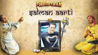 Aarti for Salman Khan - Filmistaan