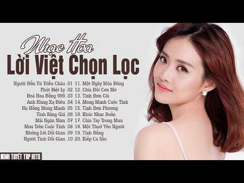 Nhạc Hoa Lời Việt Hay Nhất - Thế Hệ Trẻ 8x 9x Ai Cũng Thích Những Ca Khúc Này - Thời lượng: 1 giờ, 31 phút.