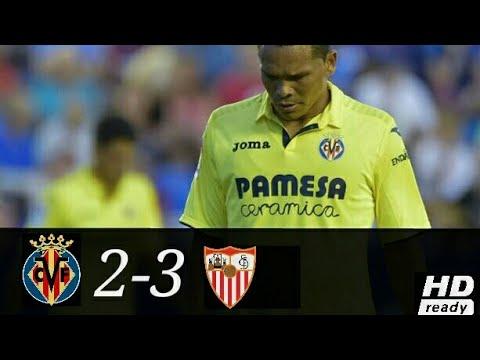 Villareal vs Sevilla 2-3 All Goals & Extanded Highlights