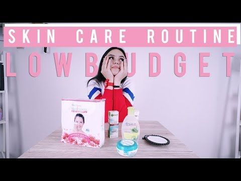 "Skin Care Routin ""LOW BUDGET"""