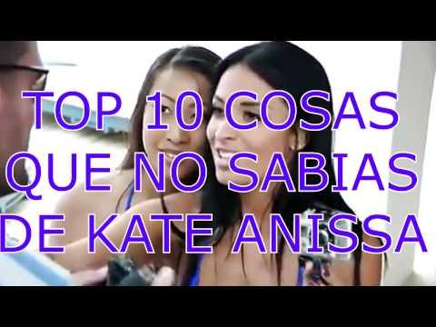 TOP 10 COSAS QUE NO SABIAS DE ANISSA KATE (видео)