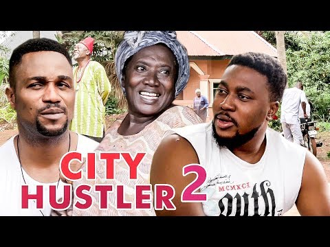 City Hustler 2 - 2017 Latest Nigerian Nollywood Movies