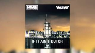 Thumbnail for Armin van Buuren vs. W&W — If It Ain't Dutch