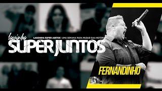 12/07/2016 - Super Juntos - Fernandinho