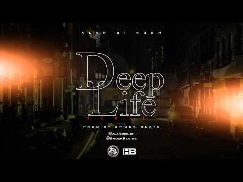 Alan Bi Rush – «Deep Life Remix» [Single]