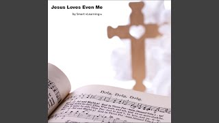 Provided to YouTube by CDBaby The Happy Day Express · Smart vLearning Jesus Loves Even Me ℗ 2011 Smart Solutions Inc. Released on: 2011-02-11 Auto-gener...