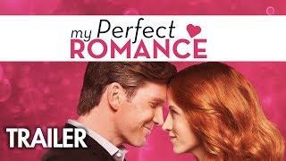 Video My Perfect Romance   Official Trailer   Harlequin (2018) MP3, 3GP, MP4, WEBM, AVI, FLV Mei 2018