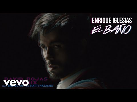 Video Enrique Iglesias - EL BAÑO (David Rojas Remix (Audio)) ft. Bad Bunny, Natti Natasha download in MP3, 3GP, MP4, WEBM, AVI, FLV January 2017