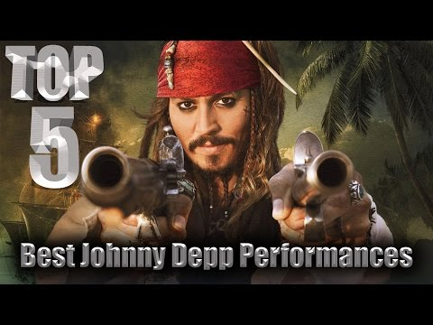 Top 5 Best Johnny Depp Performances