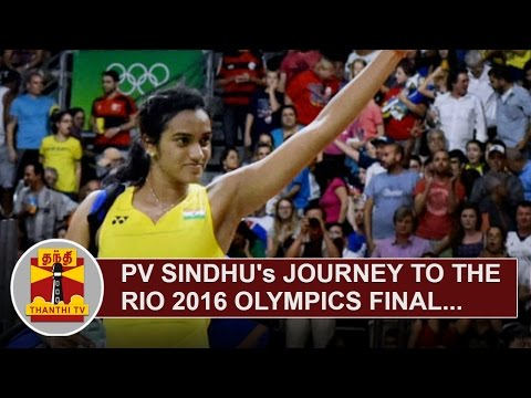 PV-Sindhus-Journey-to-the-Rio-2016-Olympics-Final-Thanthi-TV