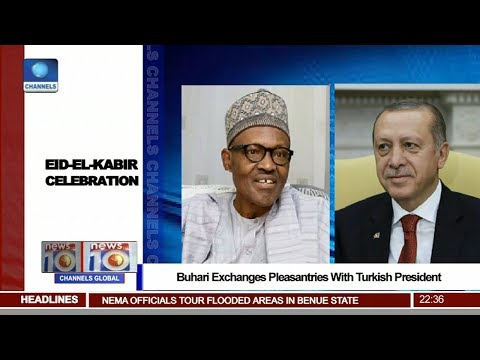 Buhari Exchanges Pleasantries With Turkish President 02/09/17 Pt.3 |News@10|