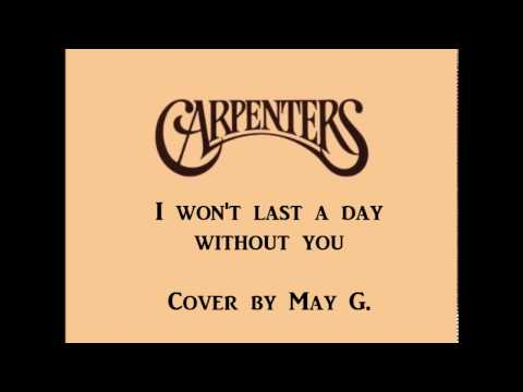 I Won't Last a Day Without You (Carpenters)
