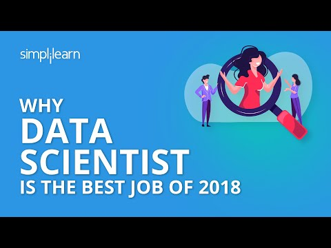 Why Data Scientist is The Best Job Of 2018 | Simplilearn