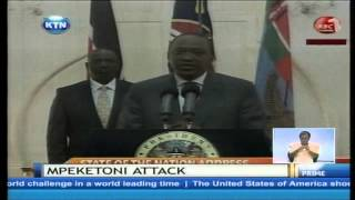 President Uhuru Rules Out Al-Shabaab On The Mpeketoni Attack