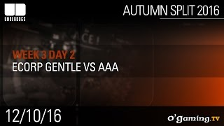 Ecorp Gentle vs aAa - Underdogs Autumn Split 2016 W3D2