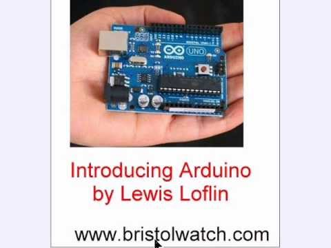 Microcontroller - See http://www.bristolwatch.com/arduino/index.htm A beginner overview of the Arduino microcontroller. What is out there and how to connect them. Arduino step...