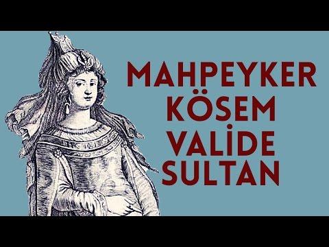 Video Mahpeyker Kösem Valide Sultan download in MP3, 3GP, MP4, WEBM, AVI, FLV January 2017