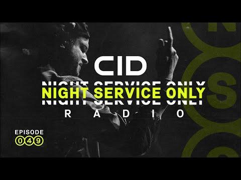 CID Presents: Night Service Only Radio: Episode 049