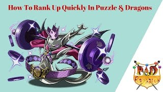 How to Rank up Quickly in PAD (Puzzle & Dragons) While Plus Farming