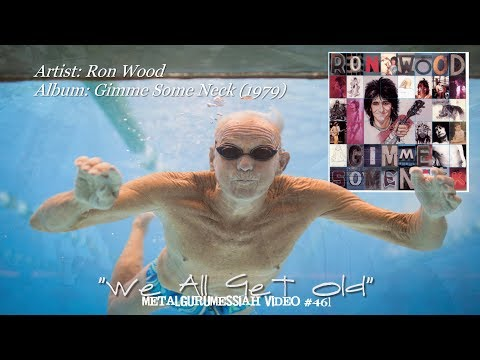 We All Get Old - Ron Wood (1979) FLAC Audio Remaster HD 1080p Video