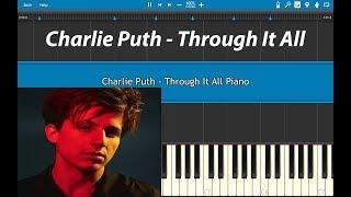 Video Charlie Puth - Through It All Piano Tutorial (Voicenotes) Piano Cover MP3, 3GP, MP4, WEBM, AVI, FLV Juni 2018
