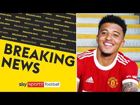 BREAKING! Manchester United sign Jadon Sancho from Borussia Dortmund for £73m