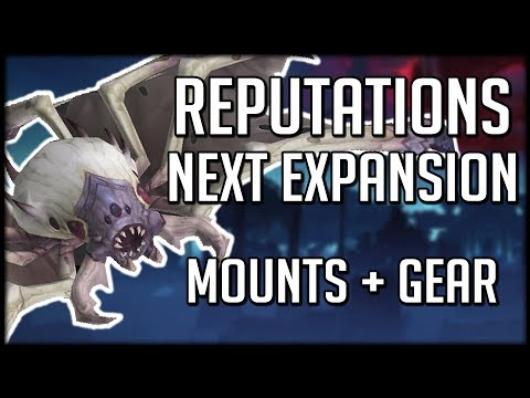 NEW REPUTATIONS TO FARM IN BFA - Raid Gear and Mounts | WoW Battle for Azeroth (видео)