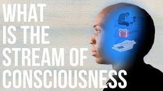 What is the Stream of Consciousness? full download video download mp3 download music download