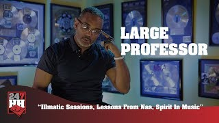 Large Professor - Illmatic Sessions, Lessons From Nas, Spirit In Music (247HH Exclusive)