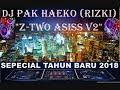 DJ PAK HAEKO (RIZKI) BREAKBEAT ENAK SEPECIAL TAHUN BARU 2018 V2  (pekan rabu)