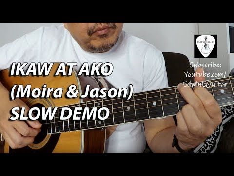 Guitar Cover – Ikaw at Ako (Moira & Jason) Fingerstyle SLOW Demo