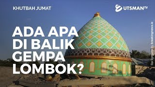 Video Khutbah Jumat - Ada Apa di Balik Gempa Lombok? (4K) - Ustadz Abdullah Zaen, Lc., M.A. MP3, 3GP, MP4, WEBM, AVI, FLV Januari 2019