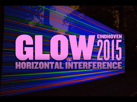 2015 Glow Eindhoven Light in Art and Architecture Horizontal Interference