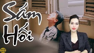 Truyện ngắn cực hay - SÁM HỐI - MC Hồng Nhung diễn đọc - Nghiện Truyện