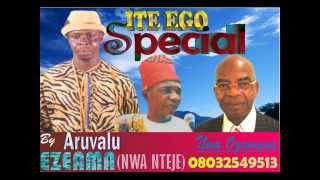 Video ARUVALU EZEAMA (NWA NTEJE). ITE EGO SPECIAL AWKA MP3, 3GP, MP4, WEBM, AVI, FLV Juli 2018
