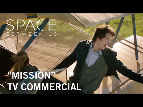 The Space Between Us (TV Spot 'Mission')