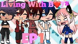Living With Boys (Ep1) {Gacha Life}