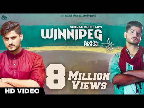 New Punjabi Songs 2016 | Winnipeg | Gurnam Bhullar Ft.  Desi Routz | Latest Punjabi Songs 2016