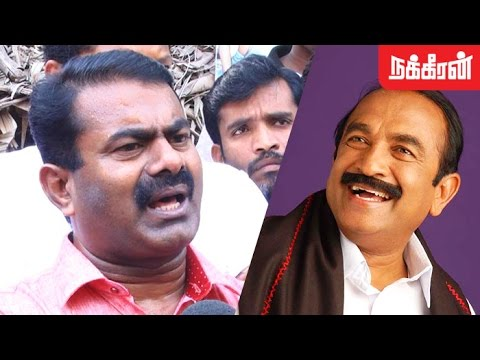 Seeman's view about Vaiko