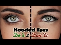 Hooded Droopy Eyes Do's and Dont's | MakeupAndArtFreak