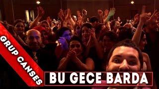 Bu gece Barda - Video Selfie - Canses Düğün Organizasyon ve Grup Canses