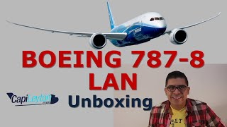 Video LAN 787-8 First in the Americas, Unboxing. (10) MP3, 3GP, MP4, WEBM, AVI, FLV Juni 2018