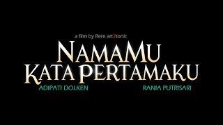 Nonton Official Trailer Namamu Kata Pertamaku  29 November 2018 Di Bioskop Film Subtitle Indonesia Streaming Movie Download